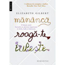 Mananca, roaga-te, iubeste – Elizabeth Gilbert