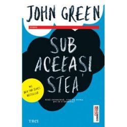 Sub aceeasi stea – John Green