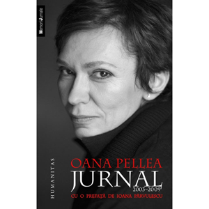 Jurnal 2003-2009 - Oana Pellea